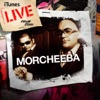 iTunes Live from SoHo, Morcheeba