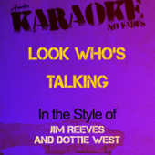 Look Who's Talking In The Style Of Jim Reeves And Dottie West [Karaoke Version] Ameritz Audio Karaoke - Ameritz Audio Karaoke