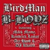 B-Boyz (feat. Mack Maine, Kendrick Lamar, Ace Hood & DJ Khaled) - Single