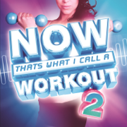 NOW That's What I Call a Workout 2 - Various Artists - Various Artists