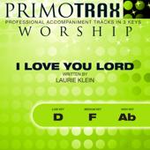 I Love You Lord - Worship Primotrax - Performance Tracks - EP