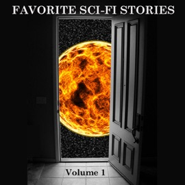 Favorite Science Fiction Stories, Volume 1 (Unabridged) - Philip K. Dick, Robert Silverberg, Fritz Leiber, Marion Zimmer Bradley & Kurt Vonnegut mp3 listen download