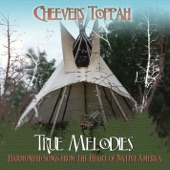 True Melodies (Harmonized Songs from the Heart of Native America)