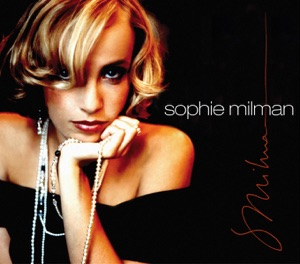 Sophie Milman - I Can't Give You Anything But Love, Baby