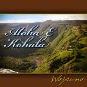 Waipuna - Aloha E Kohala