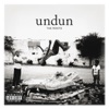 Undun, The Roots