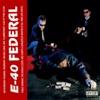 Federal (Original Master Peace), E-40