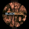 Black Magic (Soundtrack) [Remastered]