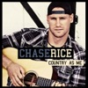 Country As Me, Chase Rice