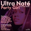 Party Girl (Turn Me Loose) [Remixes] ジャケット写真