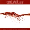 Reel Chill 2 The Cinematic Chillout Album