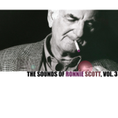 The Sounds of Ronnie Scott, Vol. 3