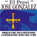 """Jose Gonzalez """"El Presi"""" - De Rosa Y Nieve"""