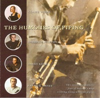 The Humours of Piping by Barry Kerr, Claire Byrne, Darragh Murphy & Patrick Davey on Apple Music