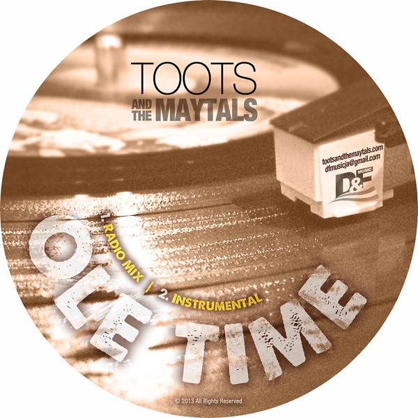 Toots & The Maytals - Ole Time