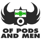 Of Pods and Men