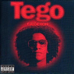 Tego Calderón - Pa' Que Retozen