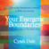 Cyndi Dale - Your Energetic Boundaries: How to Stay Protected and Connected in Work, Love, and Life