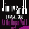Original Jazz Sound: Jimmy Smith at the Organ, Vol. 1 ジャケット写真