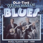 Old-Time Mountain Blues (1927-1939)