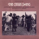 Jay Pelsia and Nathan Menard & The Musical Cajuns - The Mulberry Waltz
