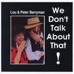 Lou & Peter Berryman - Pflaum Road