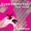 Every With You feat.SAWA - Single ジャケット写真