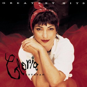 Gloria Estefan & Gloria Estefan & Miami Sound Machine - Conga