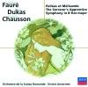 Fauré, Chausson & Dukas: Pénélope, Symphonie, Pelléas et Mélisande & L'apprenti sorcier ジャケット写真