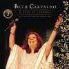 Beth Carvalho - 40 Anos de Carreira, Vol. 2 (Ao Vivo No Theatro Municipal), Beth Carvalho