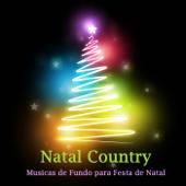 Natal Country: Músicas de Fundo para Festa de Natal