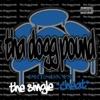 Cheat - EP, Tha Dogg Pound