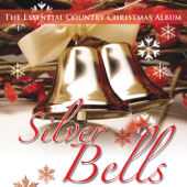 Silver Bells (The Essential Country Christmas Album)