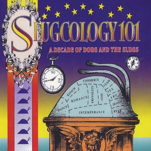 Doug & The Slugs - Making It Work