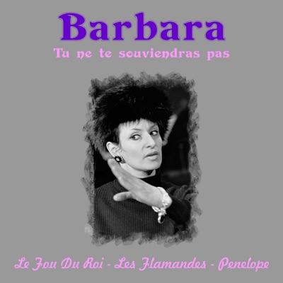 Tu ne te Souviendras Pas - Barbara