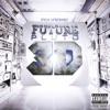 Future - Neva End Remix feat Kelly Rowland Song Lyrics