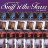 Sniff \'n\' the Tears