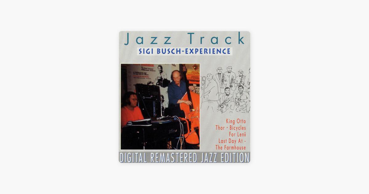 Jazz Track - Sigi Busch-Experience by Sigi Busch