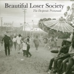 Beautiful Loser Society - A Bottle and a Bar Stool
