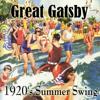 Various Artists - Great Gatsby 1920's Summer Swing  artwork