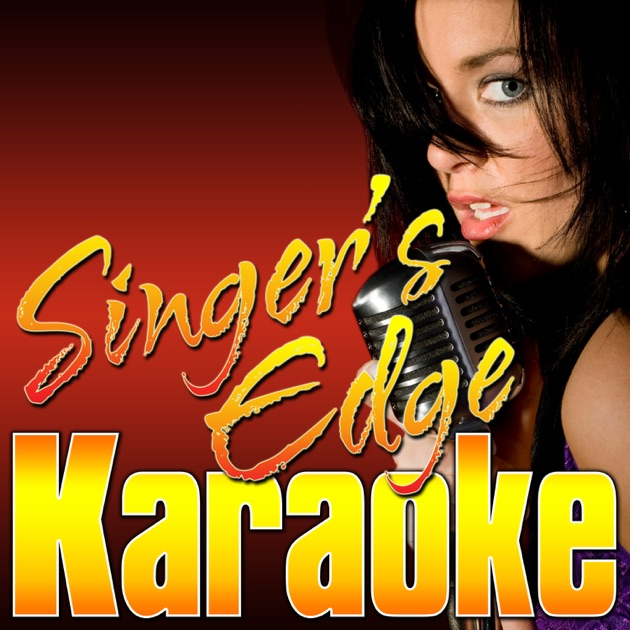 All Thee Above (Originally Performed By Plies & Kevin Gates) [Karaoke  Version] - Single by Singer's Edge Karaoke on iTunes