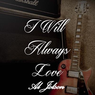 I Will Always Love Al Jolson - Al Jolson