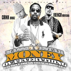 Money Ova Everything (feat. French Montana & Chinx Drugs) - Single Mp3 Download