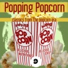 Popping Popcorn 9 (Classics from the Popcorn Era)