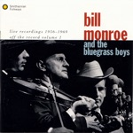 Bill Monroe & The Bluegrass Boys - Get Up John