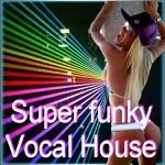 Super Funky Vocal House - Album