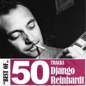Best of Django Reinhardt - 50 Tracks
