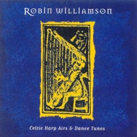 Celtic Harp Airs And Dance Tunes by Robin Williamson on Apple Music