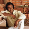 Because You Loved Me, Johnny Mathis