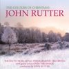The Colours of Christmas, John Rutter, Royal Philharmonic Orchestra, Bach Choir & Over the Bridge